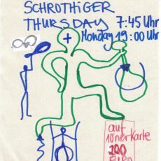 Schrothiger Thursday 7.45 Uhr | Monday 19.00 Uhr