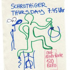 Schrothiger Thursday, Do. 7.45 Uhr